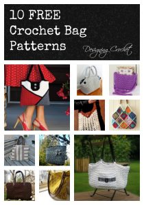 Ten Free Crochet Bag Patterns compiled by Designing Crochet