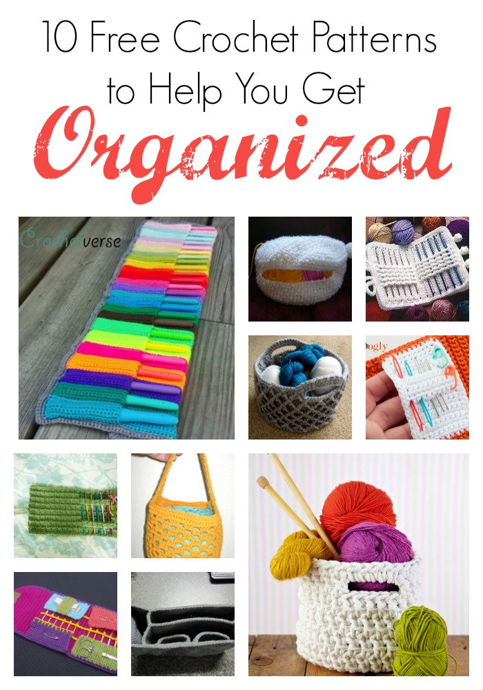 10 Free Crochet Patterns to Help You Get Organized